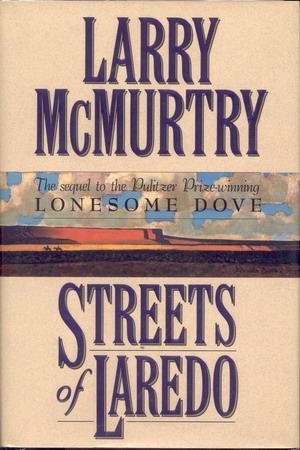 LarryMcMurtry_StreetsOfLaredo.jpg